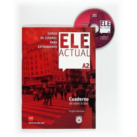 ELE ACTUAL A2 - CUADERNO DE EJERCICIOS + CD