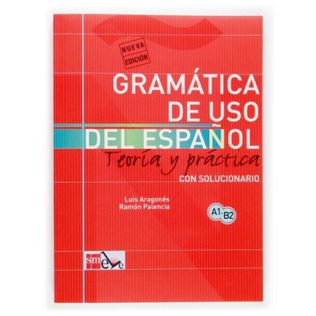 AÑADIR GRAMÁTICA DEL USO DEL ESPAÑOL PARA EXTRANJEROS: TEORÍA Y PRÁCTICA A1-B2