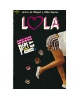 LOLA - Otro caso del detective Pepe Rey