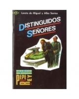 Distinguidos Señores - Otro caso del detective Pepe Rey