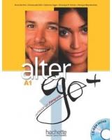 ALTER EGO + 1 : LIVRE DE L'ELEVE + CD-ROM + PARCOURS DIGITAL