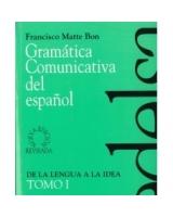 GRAMATICA COMUNICATIVA DEL ESPANOL I