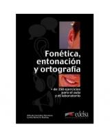 Fonética, entonación y ortografía. Manual
