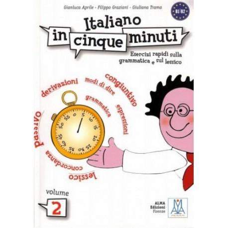 Italiano in cinque minuti. Volume 2