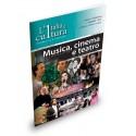L'Italia e' cultura - Musica,cinema
