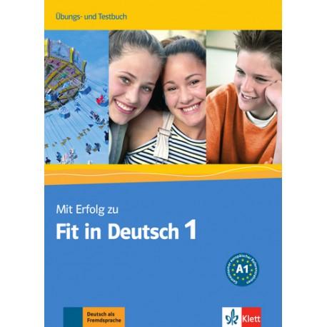 Mit Erfolg zu Fit in Deutsch 1